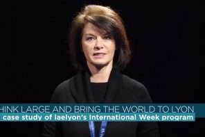 """""""Think large and bring the world to Lyon"""": le cas de l'iaelyon International Week"""