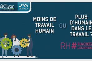 Moins de travail humain ou plus d'humain dans le travail ? – Conférence du cycle « Les RH hackent le digital »