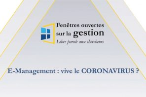 E-Management : vive le CORONAVIRUS ?